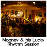 Mooney & his Lucky Rhythm Session